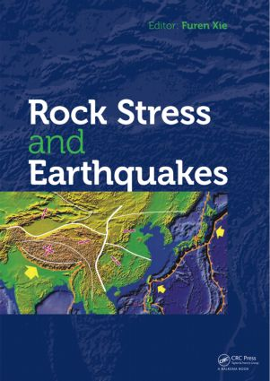 Rock Stress and Earthquakes: 1st Edition (Hardback) book cover