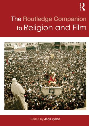 The Routledge Companion to Religion and Film: 1st Edition (Paperback) book cover