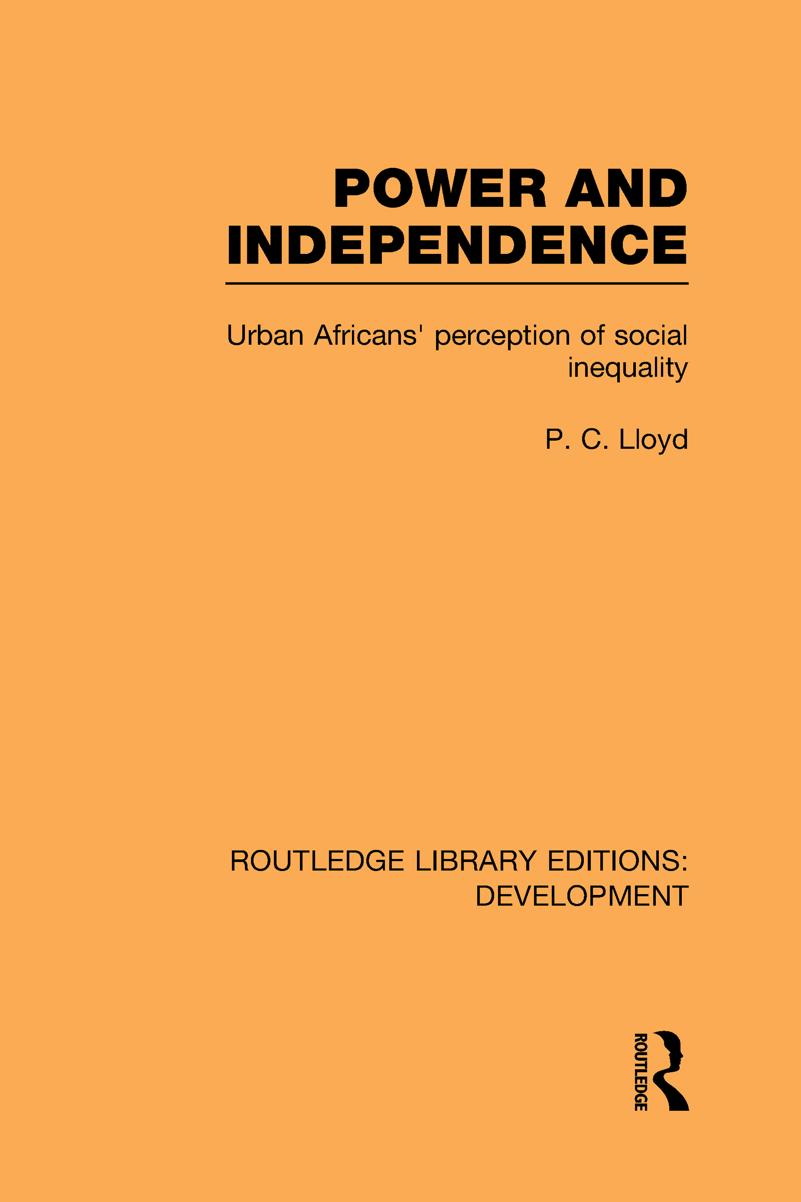 Power and Independence: Urban Africans' Perception of Social Inequality (Hardback) book cover