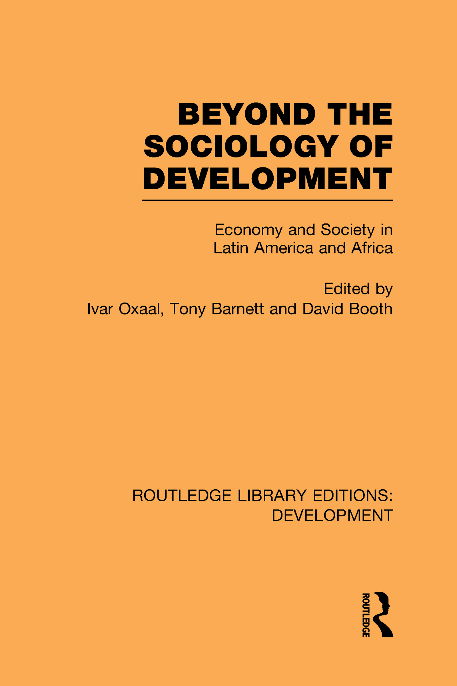 Beyond the Sociology of Development: Economy and Society in Latin America and Africa (Hardback) book cover