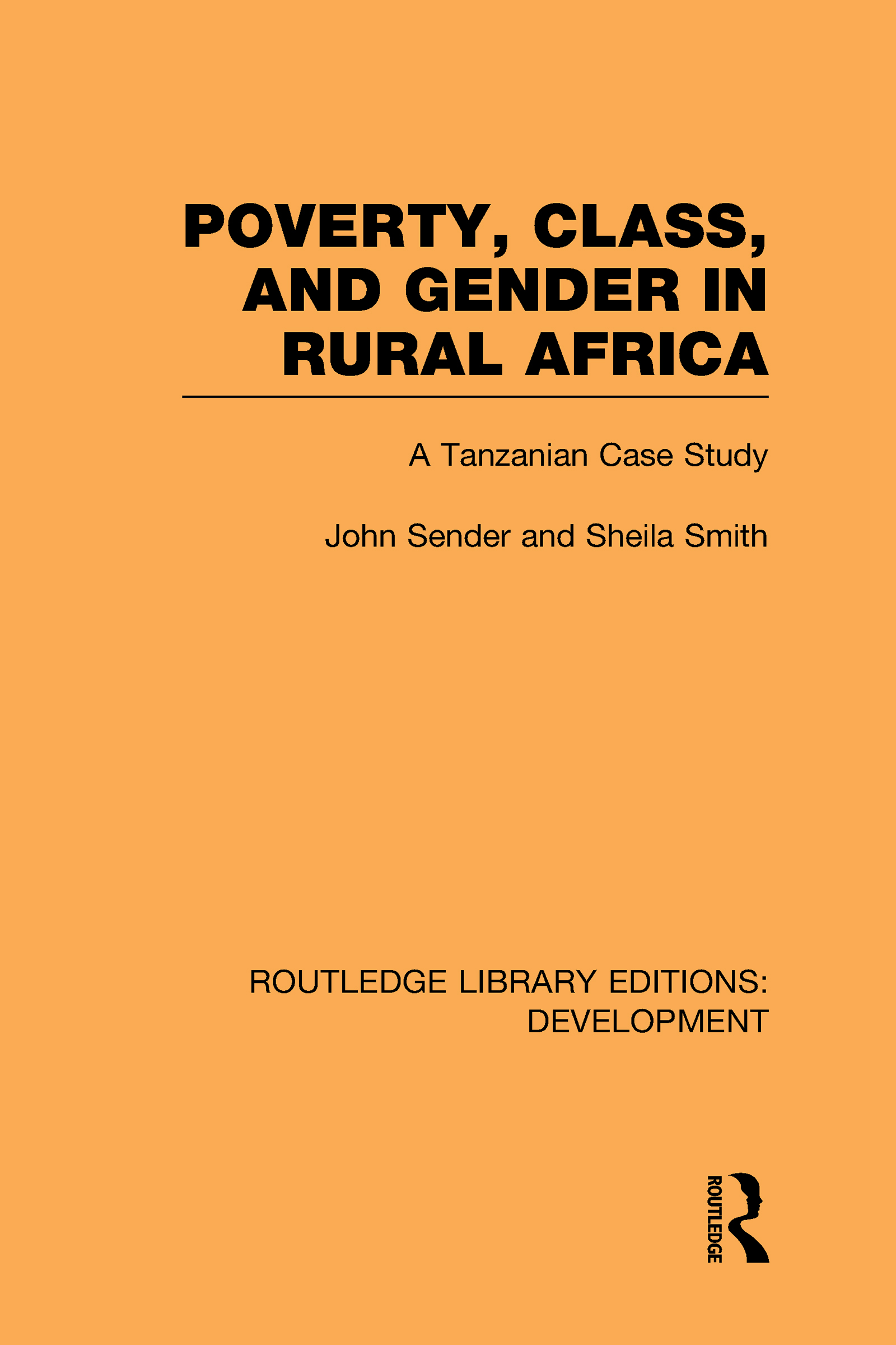 Poverty, Class and Gender in Rural Africa: A Tanzanian Case Study (Hardback) book cover