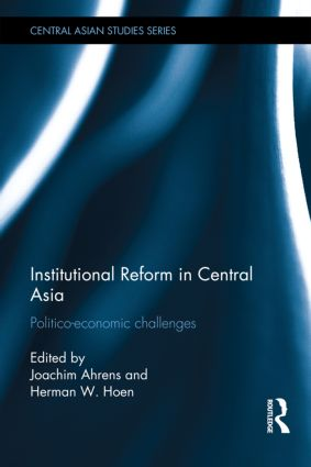 Institutional Reform in Central Asia: Politico-Economic Challenges (Hardback) book cover
