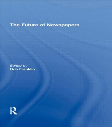 The Future of Newspapers (Paperback) book cover