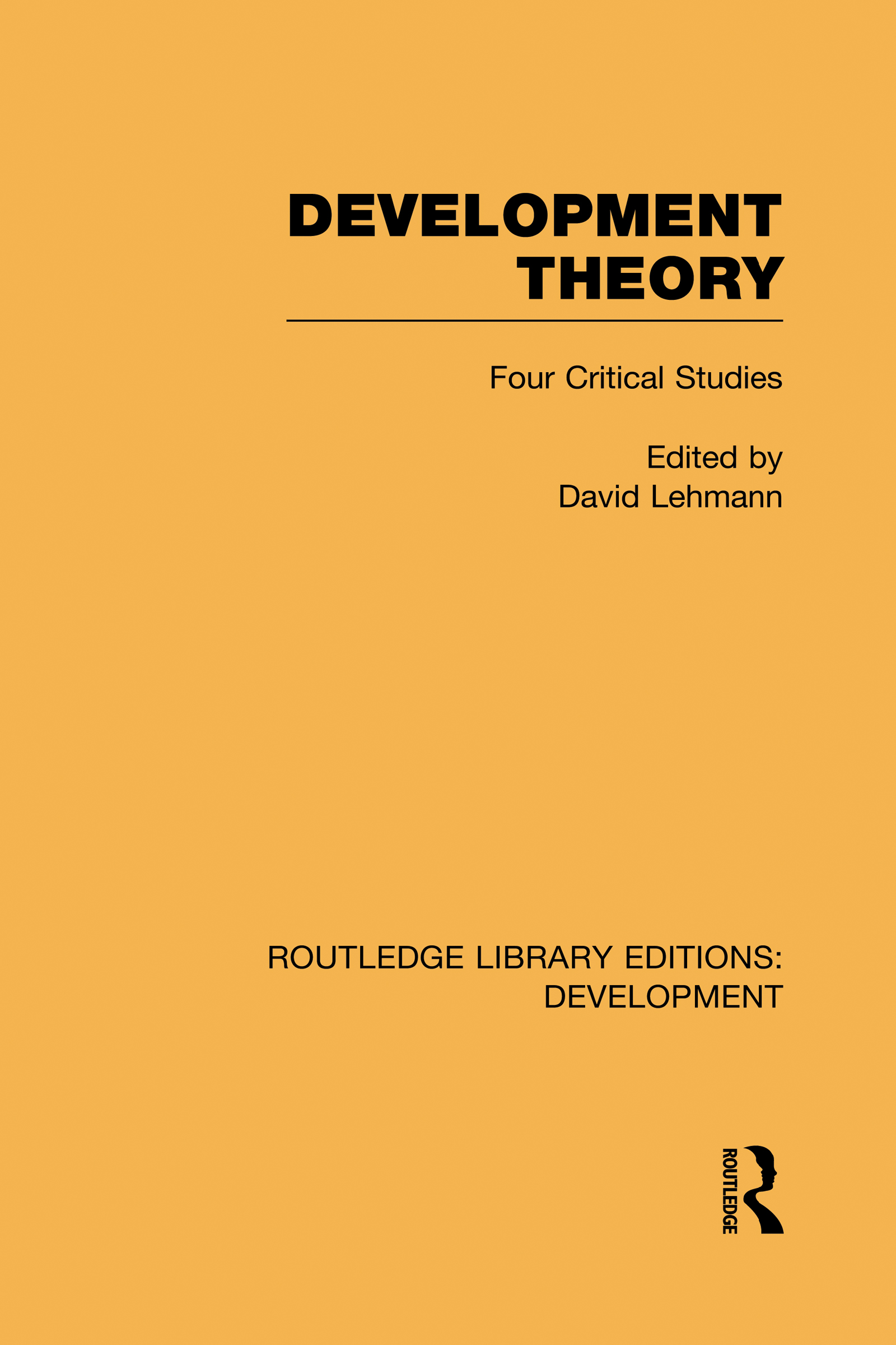 Development Theory: Four Critical Studies (Hardback) book cover