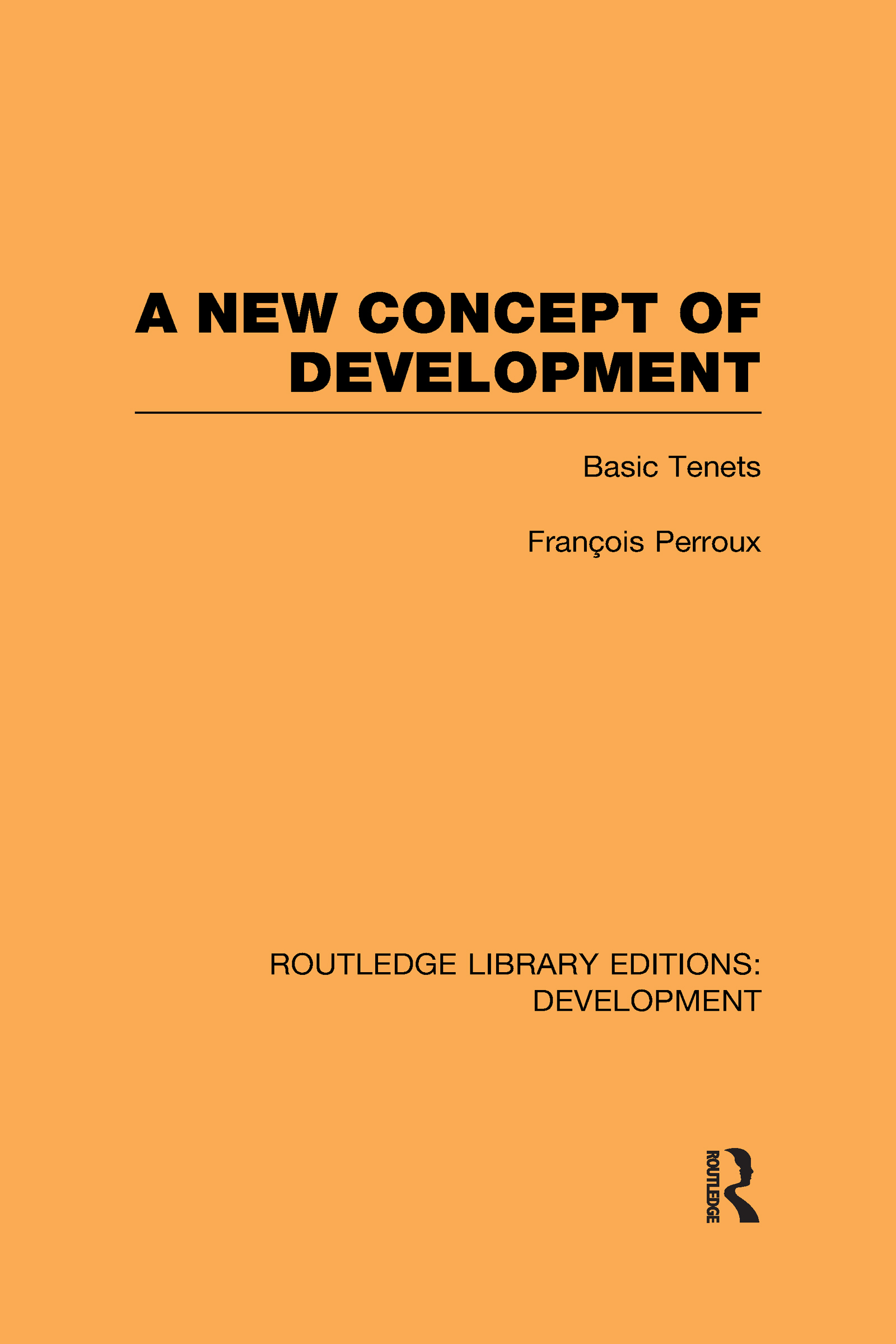 A New Concept of Development: Basic Tenets (Hardback) book cover