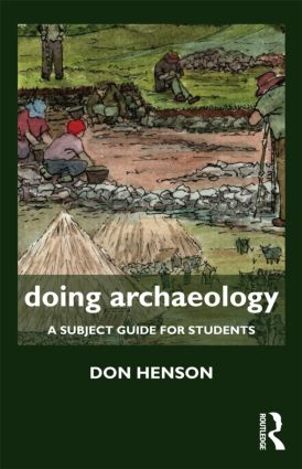 Doing Archaeology: A Subject Guide for Students book cover