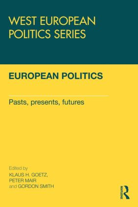 European Politics: Pasts, presents, futures book cover
