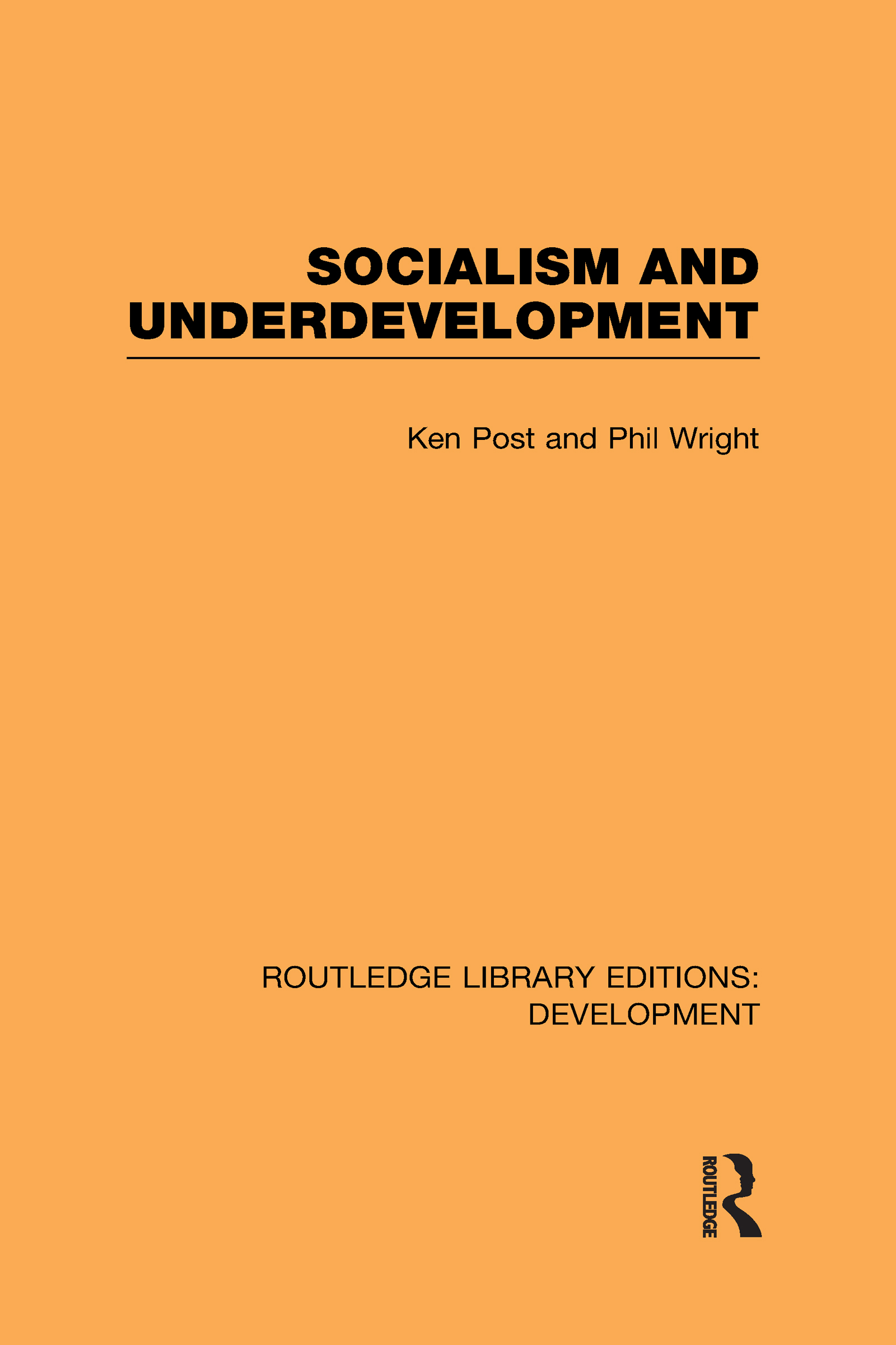 Socialism and Underdevelopment (Hardback) book cover