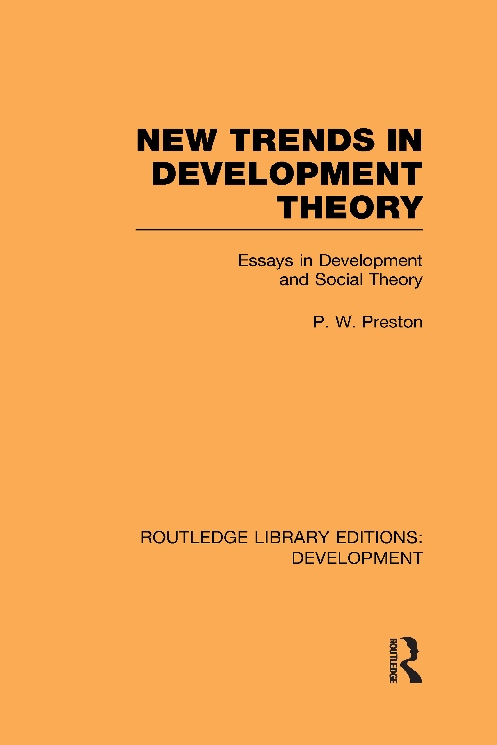 New Trends in Development Theory: Essays in Development and Social Theory (Hardback) book cover