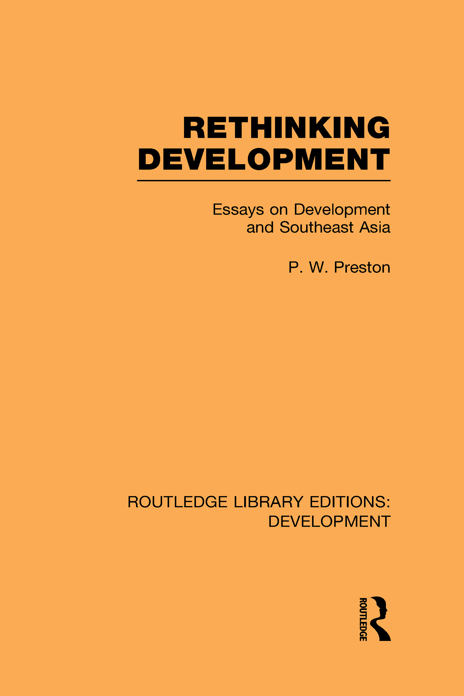 Rethinking Development: Essays on Development and Southeast Asia (Hardback) book cover