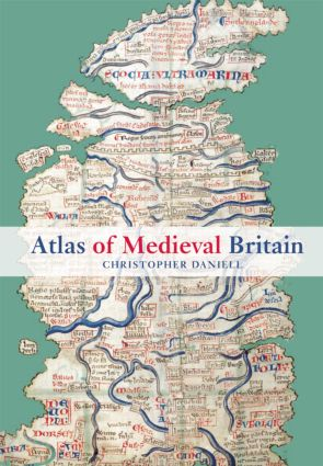 Atlas of Medieval Britain: 1st Edition (Paperback) book cover