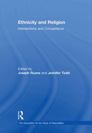 Ethnicity and Religion: Intersections and Comparisons (Hardback) book cover