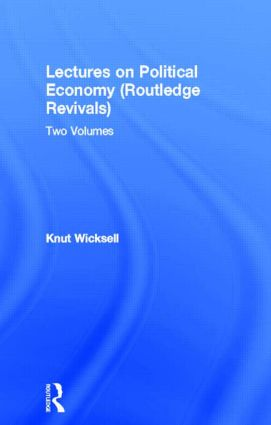 Lectures on Political Economy (Routledge Revivals)