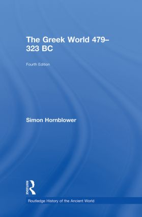 The Greek World 479–323 BC: 4th Edition (Hardback) book cover