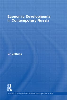 Economic Developments in Contemporary Russia (Hardback) book cover