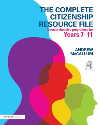 The Complete Citizenship Resource File: A comprehensive programme for Years 7-11, 1st Edition (Pack) book cover