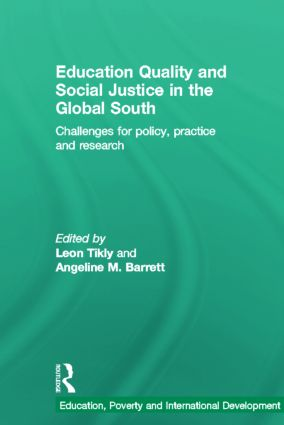 Education Quality and Social Justice in the Global South: Challenges for policy, practice and research, 1st Edition (Hardback) book cover