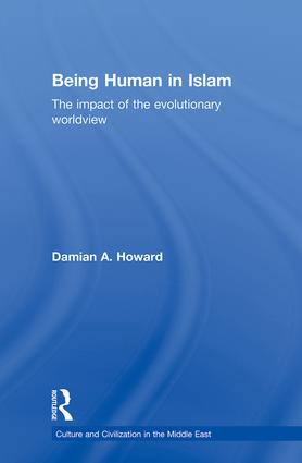 Being Human in Islam: The Impact of the Evolutionary Worldview (Hardback) book cover