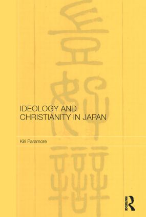 Ideology and Christianity in Japan (Paperback) book cover