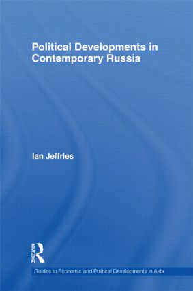 Political Developments in Contemporary Russia (Hardback) book cover