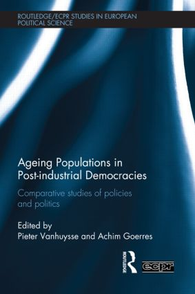 Ageing Populations in Post-Industrial Democracies: Comparative Studies of Policies and Politics (Hardback) book cover