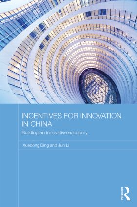 Incentives for Innovation in China: Building an Innovative Economy book cover