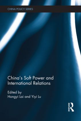 China's Soft Power and International Relations (Hardback) book cover