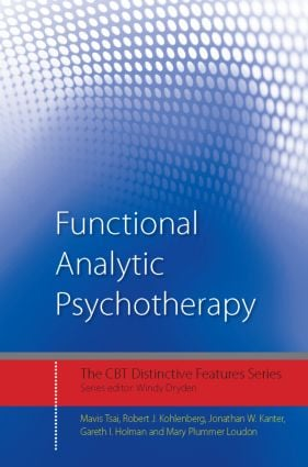 Functional Analytic Psychotherapy: Distinctive Features (Paperback) book cover