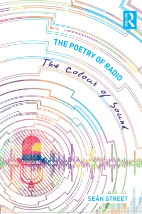 The Poetry of Radio: The Colour of Sound (Hardback) book cover