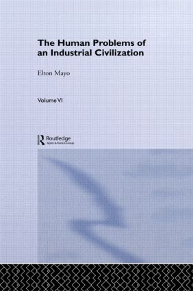 The Human Problems of an Industrial Civilization book cover