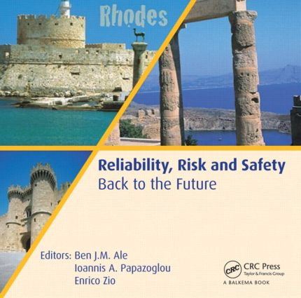 Reliability, Risk and Safety - Back to the Future: 1st Edition (CD-ROM) book cover