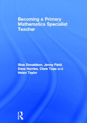Becoming a Primary Mathematics Specialist Teacher: 1st Edition (Hardback) book cover