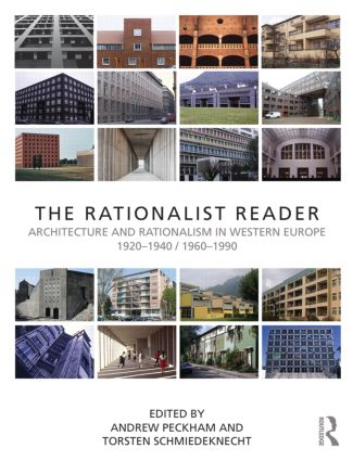 The Rationalist Reader: Architecture and Rationalism in Western Europe 1920–1940 / 1960–1990 book cover