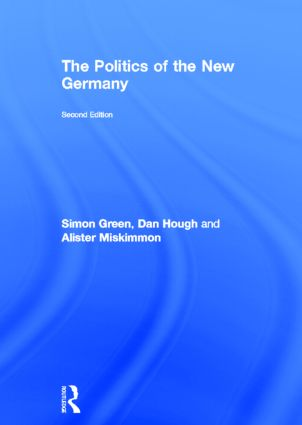 The Politics of the New Germany: 2nd Edition (Hardback) book cover