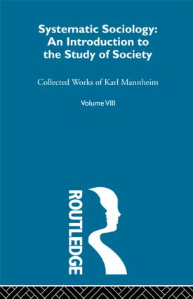 Systematic Sociology V 8: 1st Edition (Paperback) book cover