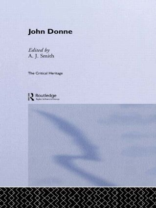 John Donne: The Critical Heritage, 1st Edition (Paperback) book cover