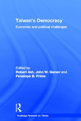 Taiwan's Democracy: Economic and Political Challenges (Hardback) book cover