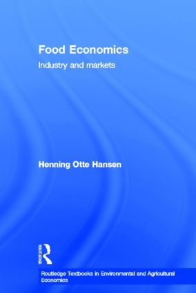 Food Economics: Industry and Markets (Hardback) book cover