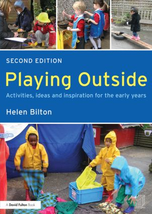 Playing Outside: Activities, ideas and inspiration for the early years book cover