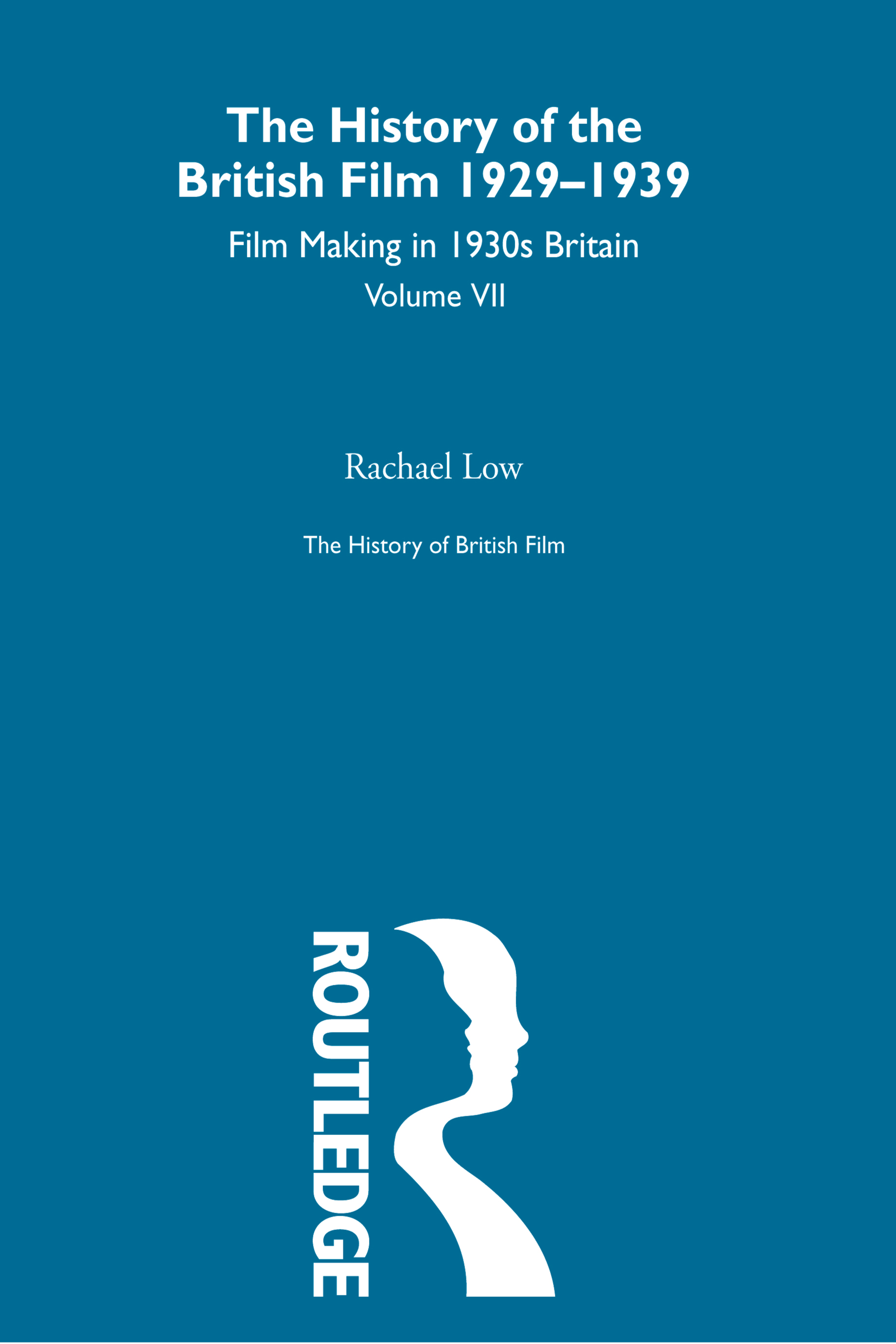 The History of British Film (Volume 7)