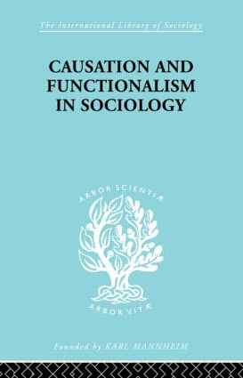 Causation and Functionalism in Sociology (Paperback) book cover