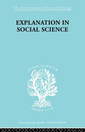 Explanation in Social Science (Paperback) book cover