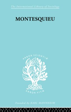 Montesquieu: Pioneer of the Sociology of Knowledge (Paperback) book cover