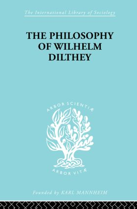 Philosophy of Wilhelm Dilthey: 1st Edition (Paperback) book cover