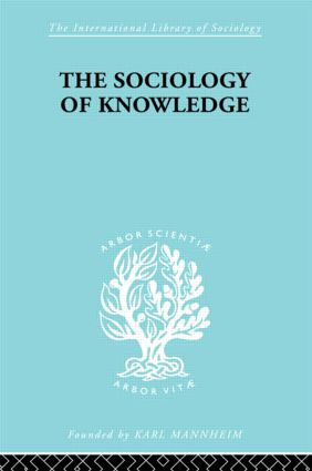 The Sociology of Knowledge