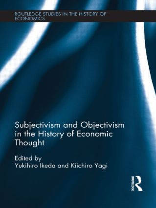 Subjectivism and Objectivism in the History of Economic Thought (Hardback) book cover