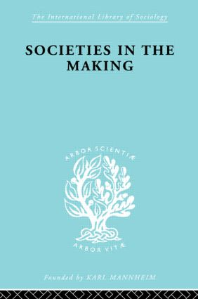 Societies In Making Ils 89: 1st Edition (Paperback) book cover