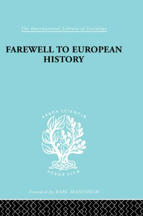 Farewell European Hist Ils 95: 1st Edition (Paperback) book cover