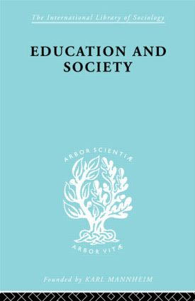 Education and Society: 1st Edition (Paperback) book cover