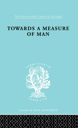 Towards a Measure of Man